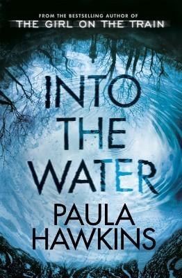 INTO THE WATER de PAULA HAWKINS