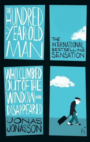 THE 100-YEAR-OLD MAN... de JONAS JONASSON