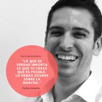 """Carlos Llorente fundador de ISTAKedu """"Lo que de verdad importa es que tu creas que es posible. Lo demás ocurre sobre la marcha."""""""